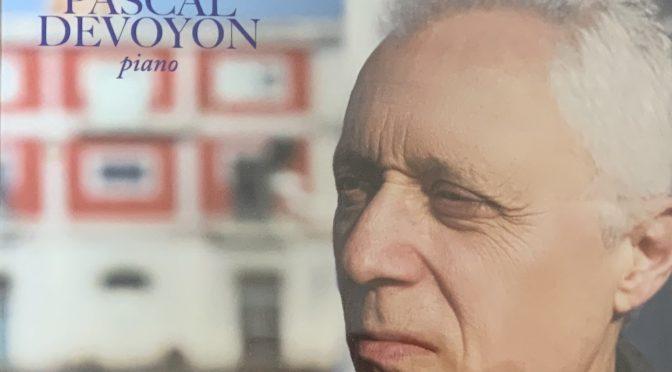 PASCAL DEVOYON NEW CD!ドビュッシー前奏曲全曲・・そして・・・・?!